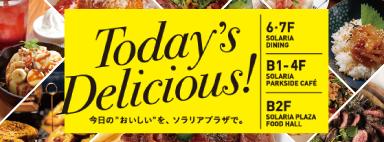 In Today's Delicious! today nooishiio, Solaria Plaza.